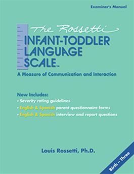 The Rossetti Infant-Toddler Language Scale
