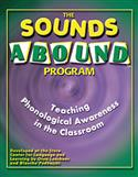 The Sounds Abound Program: Teaching Phonological Awareness in the Classroom
