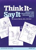 Think It-Say It: Improving Reasoning and Organization Skills