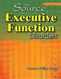 The Source® for Executive Function Disorders