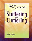 The Source® for Stuttering and Cluttering