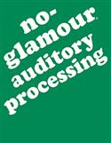 No-Glamour® Auditory Processing–E-Book