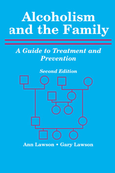 Alcoholism and the Family: A Guide to Treatment and Prevention ...